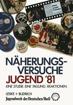 Näherungsversuche Jugend '81 von Fischer,  Arthur, Lang,  Margot