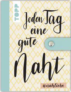 """#nähliebe Nähetui """"Jeden Tag…"""" von frechverlag"""