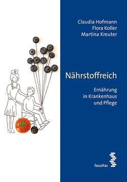 Nährstoffreich von Hofmann,  Claudia, Koller,  Flora, Kreuter,  Martina