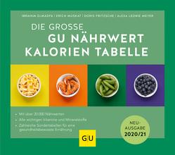 Nährwert-Kalorien-Tabelle, Die große GU von Elmadfa,  Ibrahim, Fritzsche,  Doris, Meyer,  Alexa Leonie, Muskat,  Erich