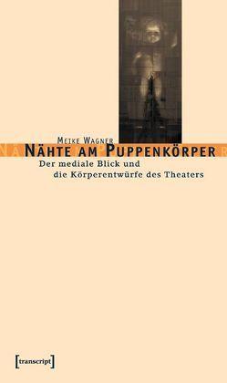Nähte am Puppenkörper von Wagner,  Meike