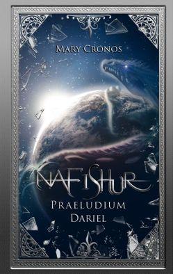 Nafishur – Praeludium Dariel von Cronos,  Mary