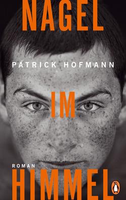 Nagel im Himmel von Hofmann,  Patrick
