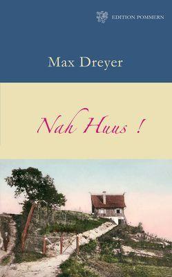 Nah Huus von Dreyer,  Max