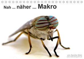 Nah, näher … Makro (Tischkalender 2018 DIN A5 quer) von Malz,  Sandra