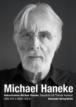 Nahaufnahme Michael Haneke von Assheuer,  Thomas, Haneke,  Michael