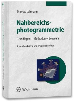Nahbereichsphotogrammetrie von Luhmann,  Thomas