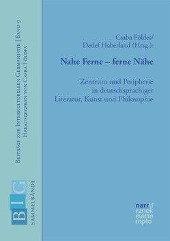 Nahe Ferne – ferne Nähe von Földes,  Csaba, Haberland,  Detlef