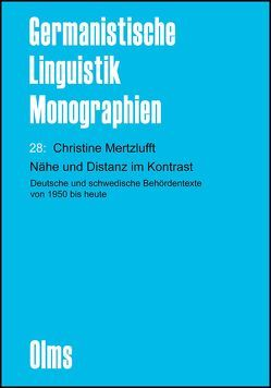 Nähe und Distanz im Kontrast von Mertzlufft,  Christine