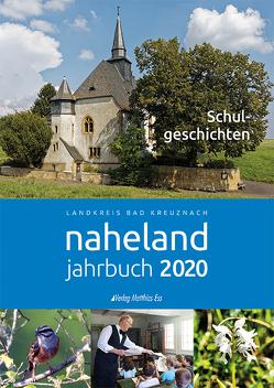 Nahelandjahrbuch 2020 Landkreis Bad Kreuznach von Kreisverwaltung Bad Kreuznach