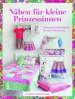Nähen für kleine Prinzessinnen von Caroline,  Alice, Schön,  Nina