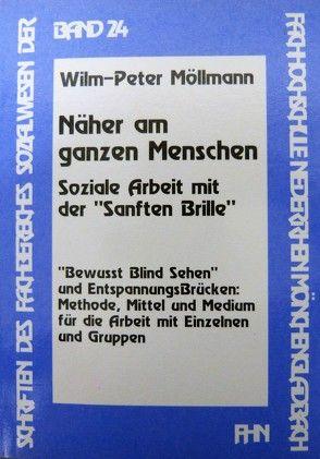 Näher am ganzen Menschen von Möllmann,  Wilm P.