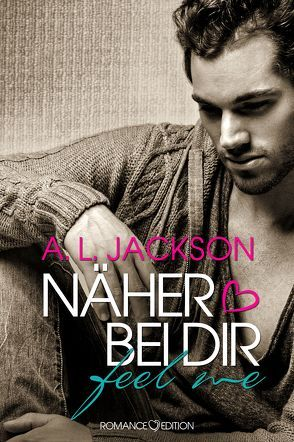 Näher bei Dir – FEEL ME von Bellem,  Saskia, Jackson,  A.L.