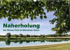 Naherholung – Der Riemer Park im Münchner Osten (Wandkalender 2019 DIN A3 quer) von Josef,  Lindhuber