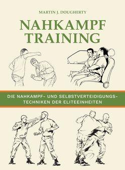 Nahkampftraining von Dougherty,  Martin J., Magin,  Ulrich