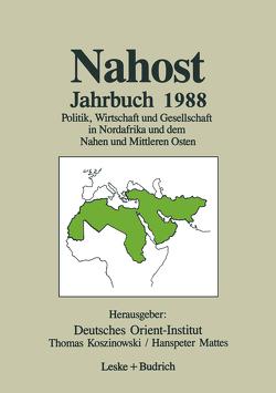 Nahost Jahrbuch 1988 von Koszinowski,  Thomas, Mattes,  Hanspeter