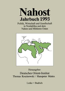 Nahost Jahrbuch 1993 von Deutsches Orient-Institut