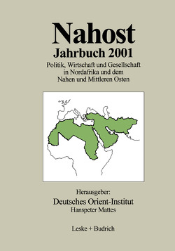 Nahost Jahrbuch 2001 von Mattes,  Hanspeter