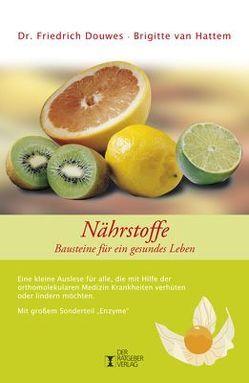Nährstoffe von Douwes,  Friedrich, Hattem,  Brigitte van