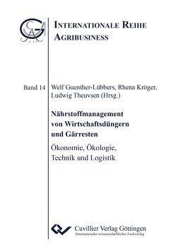 Nährstoffmanagement von Wirtschaftsdüngern und Gärresten von Guenther-Lübbers,  Welf, Kröger,  Rhena, Theuvsen,  Ludwig