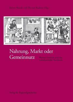 Nahrung, Markt oder Gemeinnutz von Brandt,  Robert, Büchner,  Thomas