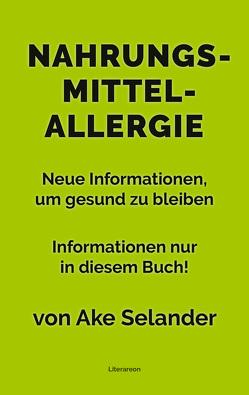Nahrungsmittelallergie von Selander,  Ake