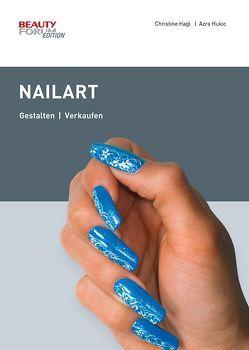 NailArt von Hagl,  Christine, Hukic,  Azra