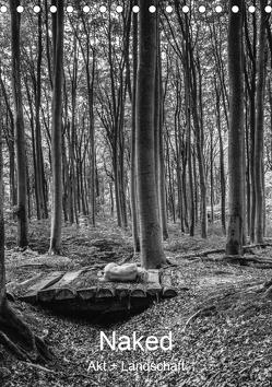 Naked: Akt + Landschaft (Tischkalender 2019 DIN A5 hoch) von Cann,  Brian