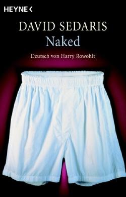 Naked von Rowohlt,  Harry, Sedaris,  David
