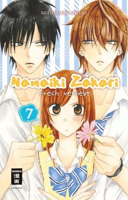 Namaiki Zakari – Frech verliebt 07 von Mitsubachi,  Miyuki, Steinle,  Christine