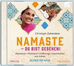 NAMASTE – Du bist gesehen! von Zehendner,  Christoph