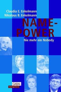 Name-Power von Enkelmann,  Claudia E., Enkelmann,  Nikolaus B.