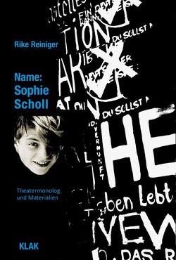 Name: Sophie Scholl von Reiniger,  Rike