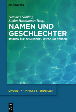 Namen und Geschlechter von Hirschauer,  Stefan, Nübling,  Damaris