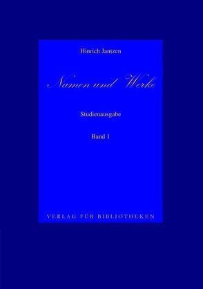 Namen und Werke 1 von Jantzen,  Hinrich