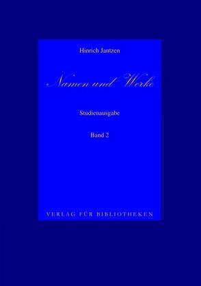 Namen und Werke 2 von Jantzen,  Hinrich