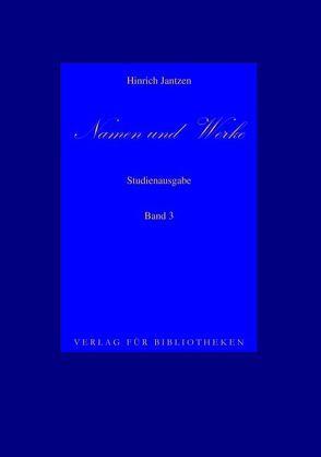 Namen und Werke 3 von Jantzen,  Hinrich