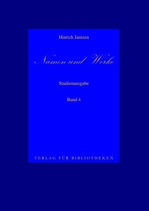 Namen und Werke 4 von Jantzen,  Hinrich