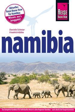 Namibia von Köthe,  Friedrich, Schetar,  Daniela