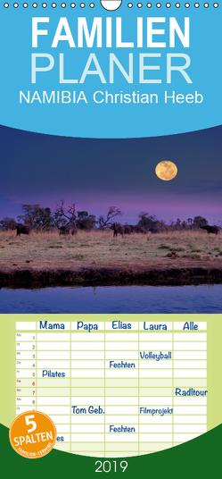 NAMIBIA Christian Heeb – Familienplaner hoch (Wandkalender 2019 , 21 cm x 45 cm, hoch) von Heeb,  Christian