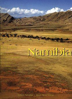 Namibia – Eine Landschaftskunde in Bildern von Besler,  Helga, Blümel,  Wolf D, Heine,  Klaus, Hüser,  Klaus, Leser,  Hartmut, Rust,  Uwe