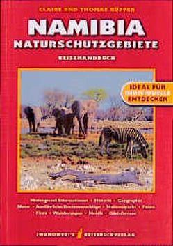 Namibia Naturschutzgebiete – Reiseführer von Iwanowski von Küpper,  Claire, Küpper,  Thomas