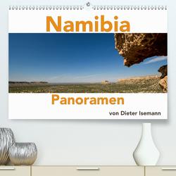 Namibia – Panoramen (Premium, hochwertiger DIN A2 Wandkalender 2020, Kunstdruck in Hochglanz) von Isemann,  Dieter