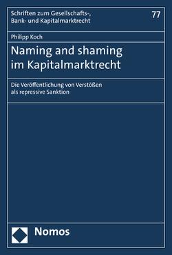 Naming and shaming im Kapitalmarktrecht von Koch,  Philipp