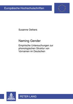 «Naming Gender» von Oelkers,  Susanne