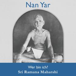 Nan Yar von Maharshi,  Ramana
