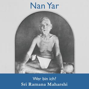 Nan Yar von Ramana Maharshi