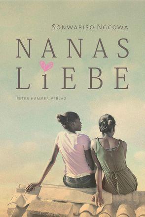 Nanas Liebe von Dijk,  Lutz Van, Ngcowa,  Sonwabiso