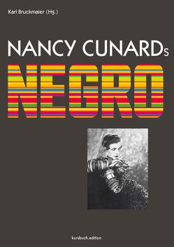Nancy Cunards Negro von Bruckmaier,  Isabella, Bruckmaier,  Karl, Cunard,  Nancy