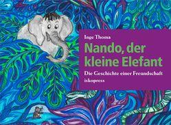 Nando, der kleine Elefant von Thoma,  Inge